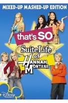That's So Suite Life of Hannah Montana: Mixed Up, Mashed Up Edition