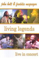 John Holt and Freddie McGregor: Living Legends - Live in Concert