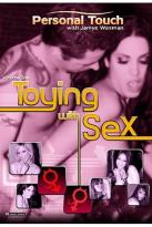 Personal Touch With Jamye Waxman - Vol. 1: Toying With Sex