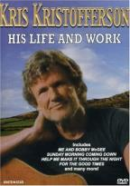 Kris Kristofferson - His Life and Work