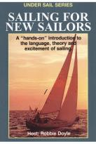 Under Sail - Sailing for New Sailors