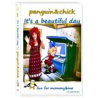 Penguin & Chick: Its a Beautiful Day