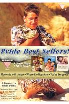 Pride Bestsellers - Moments With Johan/Where The Boys Are/You're Gorgeous