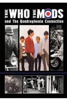 Who: The Who, The Mods and the Quadrophenia Connection