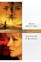 Boys Don't Cry/Notes on a Scandal