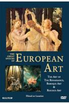 Great Epochs of European Art: The Art of the Renaissance/Baroque Art/Rococo Art
