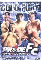 PRIDE Fighting Championships - Cold Fury