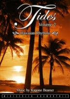 Tides - Vol. 2: Hawaiian Rhythms