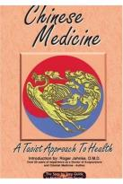 Chinese Medicine: A Taoist Approach to Health