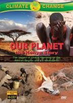 Climate Change: Our Planet - The Kenya Story