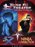 Kung Fu Theater Double Feature - Mr. X/Ninja Connection