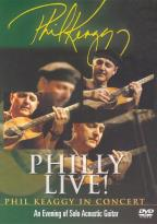 Phil Keaggy - Philly Live!