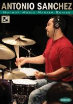 Antonio Sanchez: Hudson Music Master Series