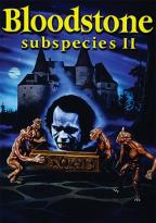Subspecies II - Bloodstone