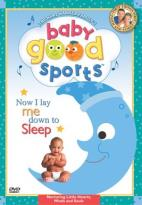 Baby Good Sports - Now I Lay Me Down To Sleep