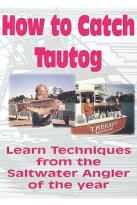 Saltwater Fishing With Dr. Jim - How to Catch the Tricky Tautog