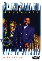 Richard Smallwood - Adoration: Live in Atlanta with Vision