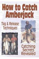 Saltwater Fishing With Dr. Jim - How to Catch Amberjack