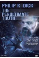 Philip K. Dick: The Penultimate Truth