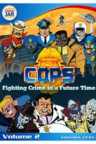 C.O.P.S.: The Animated Series, Vol. 2
