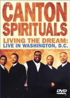 Canton Spirituals - Living the Dream: Live in Washington D.C.