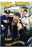 Maz Jobrani: Brown & Friendly
