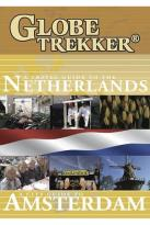 Globe Trekker: The Netherlands/Amsterdam City Guide 2