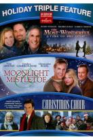 Most Wonderful Time of the Year/Moonlight & Mistletoe/The Christmas Choir