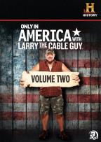 Only in America with Larry the Cable Guy, Vol. 2