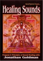 Healing Sounds Program 1: Principles of Sound Healing with Jonathan Goldman