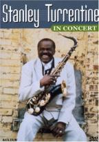 Stanley Turrentine - Stanley Turrentine in Concert