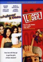 Whatever It Takes/Loser