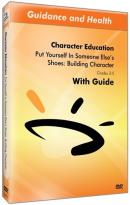 Character Education: Put Yourself in Someone Else's Shoes - Building Character