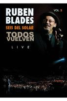 Ruben Blades/Seis del Solar: Todos Vuelven Live, Vol. 2