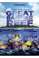 Fearless Planet: Great Barrier Reef