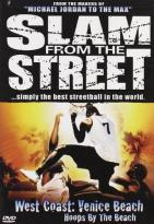 Slam From The Street #4: West Coast: Venice Beach: Hoops By The Beach