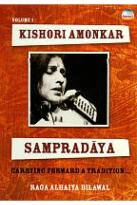 Kishori Amonkar: Sampradaya, Vol. 1