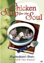 Chicken Soup For The Soul: Inspirational Stories To Touch The World