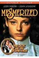 Mesmerized/The Lady And The Highwayman