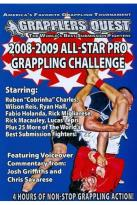 Grapplers Quest - 2008 - 2009 All Star Pro Grappling Challenge