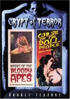 Crypt of Terror - Night of the Bloody Apes/Curse of the Doll People