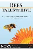 Bees - Tales From the Hive
