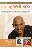 Montel Williams - Living Well: Better Sex And Deeper Relationships