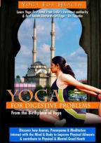 Yoga from India: Digestive Problems