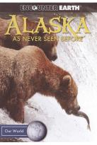 Alaska: As Never Seen Before