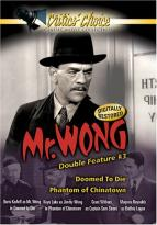 Mr. Wong Double Feature Vol. 3: Doomed To Die / Phantom Of Chinatown
