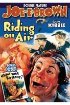 Joe E. Brown Double Feature: Riding on Air/When's Your Birthday