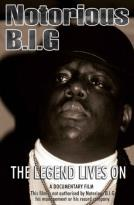 Notorious B.I.G. - The Legend Lives On