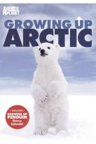 Animal Planet - Growing Up Arctic
