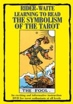 Rider-Waite: Learning To Read the Symbolism of the Tarot